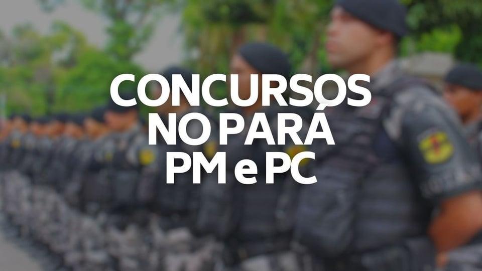 """Concurso PC e PM PA: imagem desfocada de policiais. No centro, em destaque, aparece o texto """"concursos no Pará PM e PC"""""""