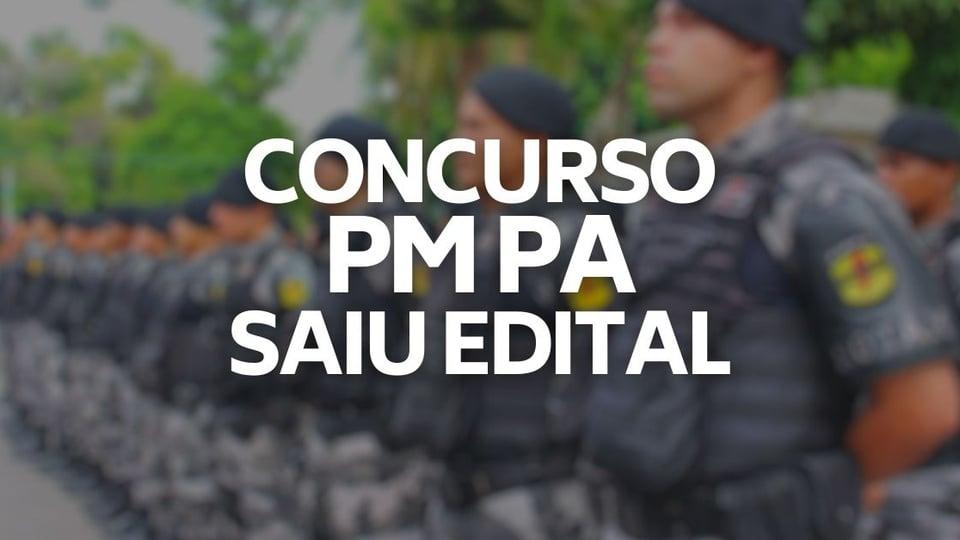 concurso pm pa edital publicado com mais de 2 mil vagas: a foto mostra soldados da policia militar do pará