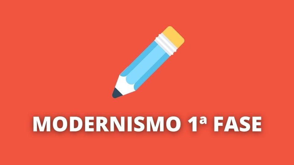 Modernismo 1ª fase: característica e principais autores
