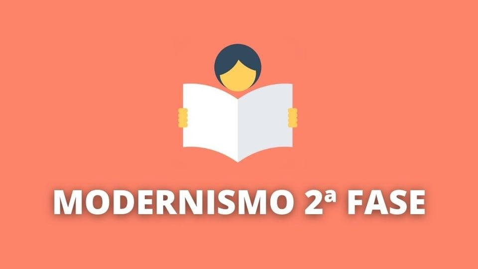 Modernismo 2ª fase: característica e principais autores
