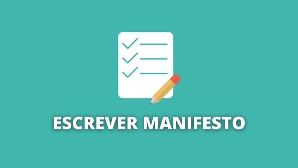 O que é e como escrever um manifesto