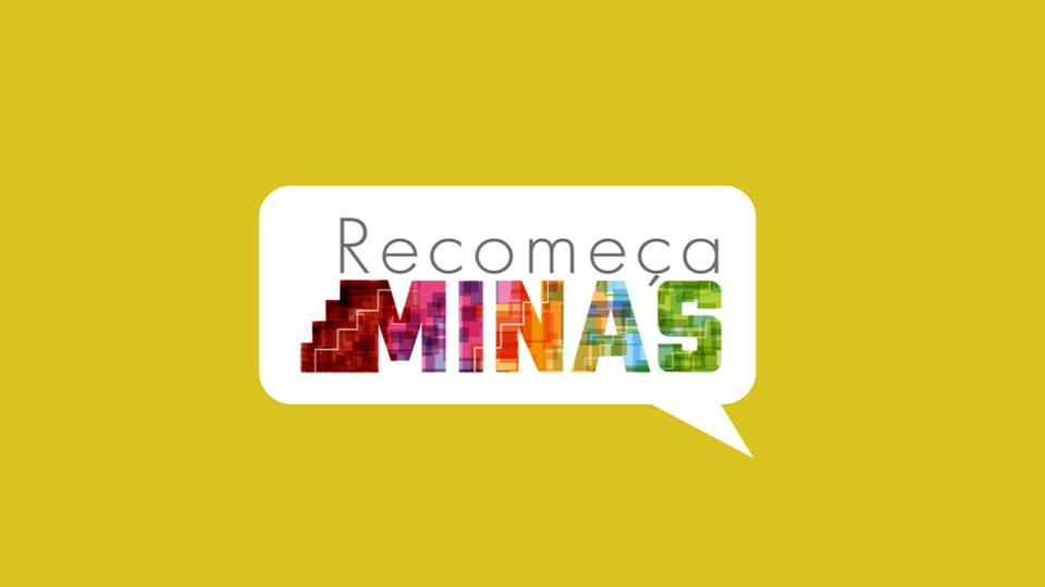 """recomeça minas: a imagem mostra fundo amarelo com balão branco de conversa escrito """"Recomeça Minas"""""""