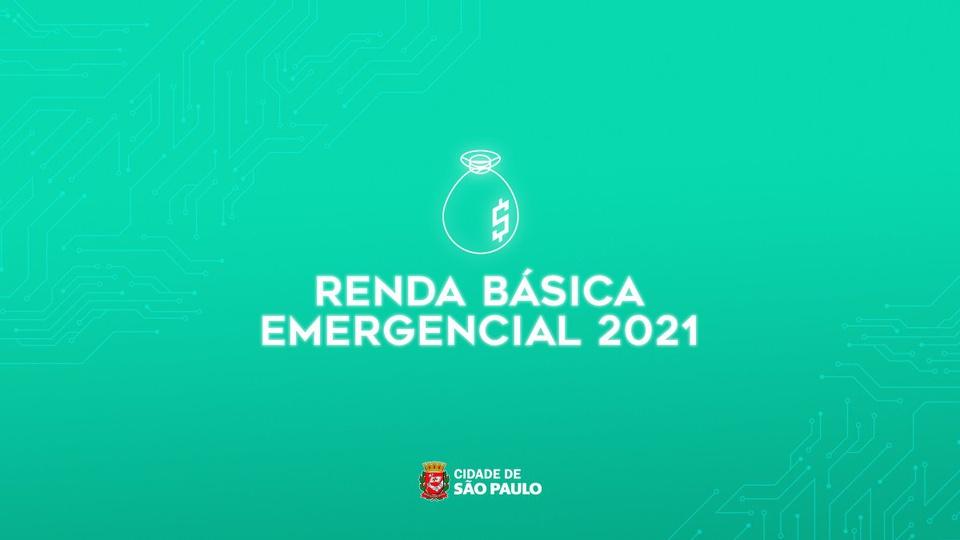 """Renda Básica Emergencial de São Paulo: é possível ler """"renda básica emergencial 2021"""". Abaixo, consta a logo da cidade de São Paulo"""