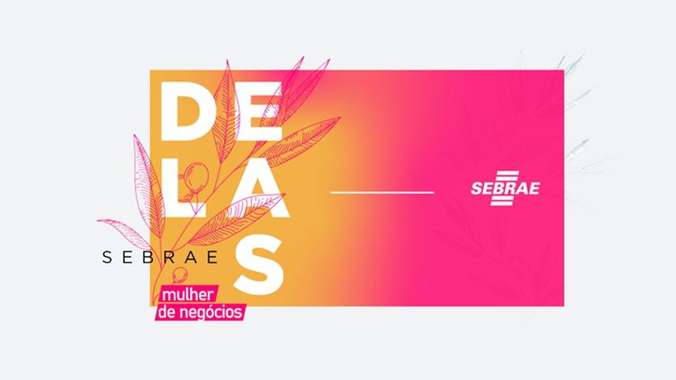 Curso online de capacitação do Sebrae: banner do projeto Sebrae Delas