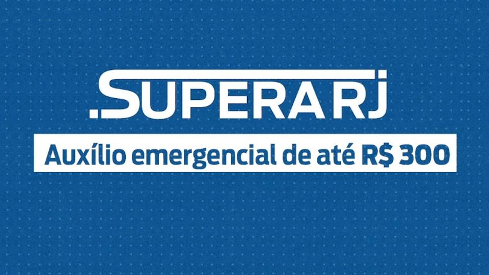 """Supera RJ: na imagem, é possível ler """"auxilio emergencial do rio de janeiro com parcelas de até 300 reais"""""""